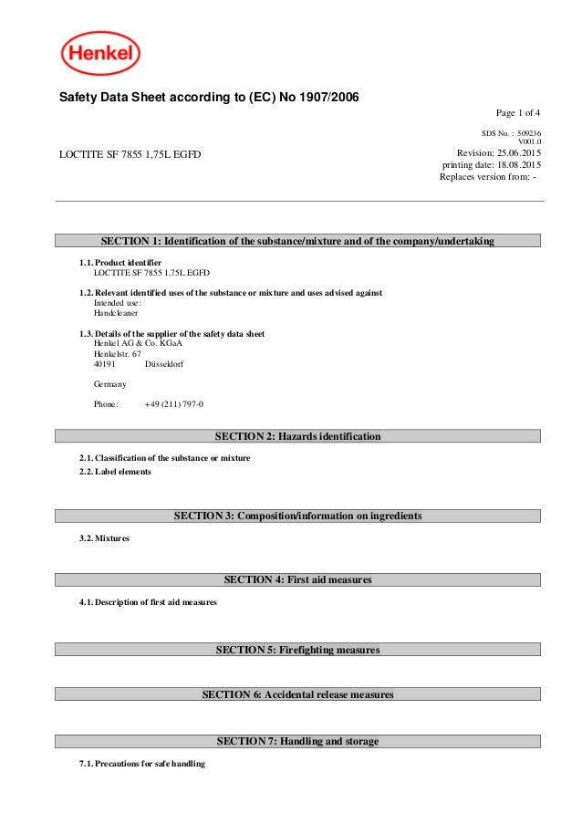 Safety Data Sheet according to (EC) No 1907/2006 Page 1 of 4 LOCTITE SF 7855 1,75L EGFD SDS No. : 509236 V001.0 Revision: ...