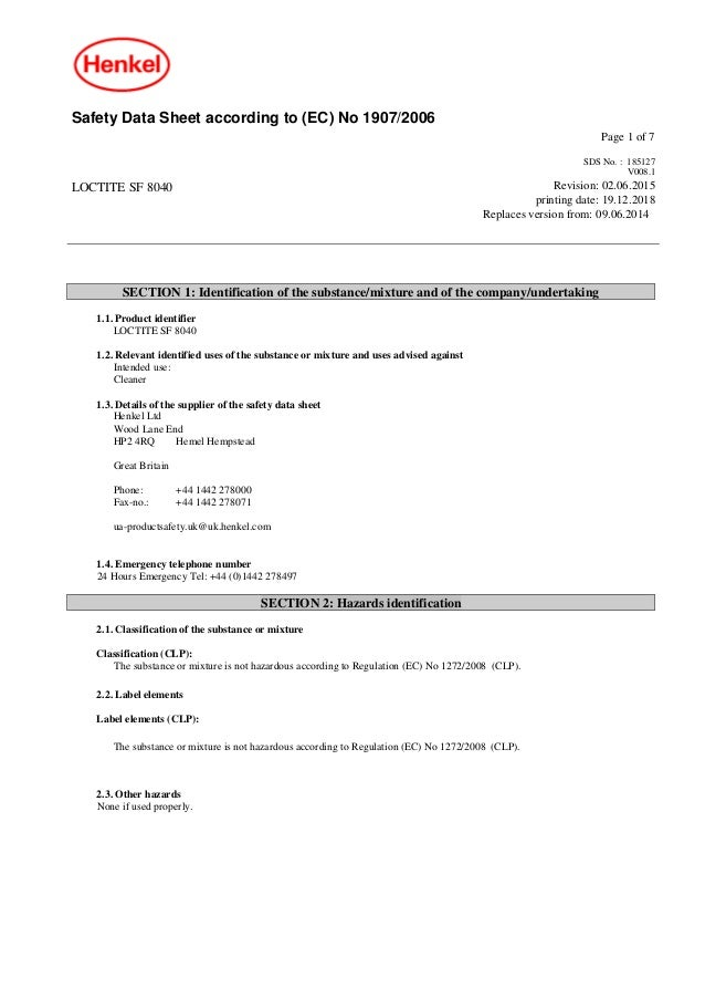 Safety Data Sheet according to (EC) No 1907/2006 Page 1 of 7 LOCTITE SF 8040 SDS No. : 185127 V008.1 Revision: 02.06.2015 ...