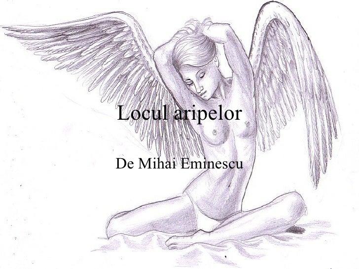 Locul aripelor De Mihai Eminescu