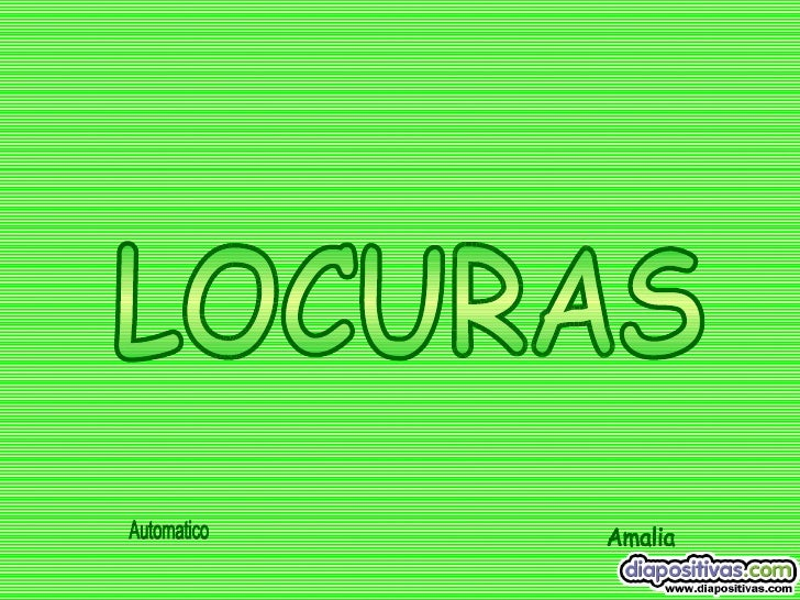 LOCURAS Amalia Automatico
