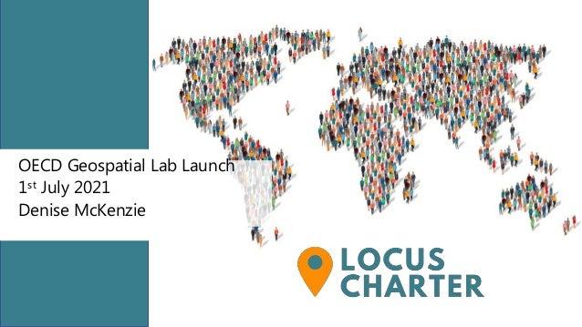 OECD Geospatial Lab Launch 1st July 2021 Denise McKenzie