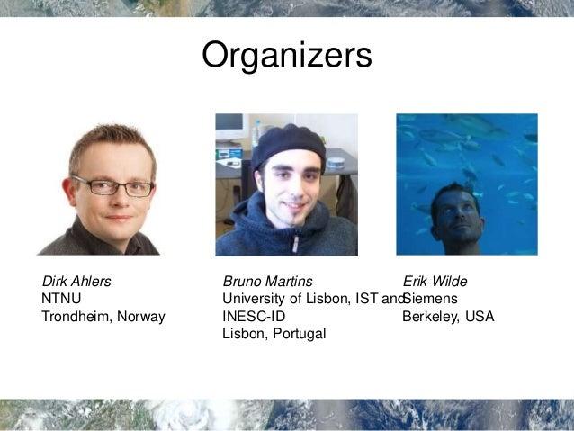 Programme Committee • Andreas Henrich, Universität Bamberg, Germany • Arjen de Vries, CWI, Netherlands • Carsten Keßler, C...