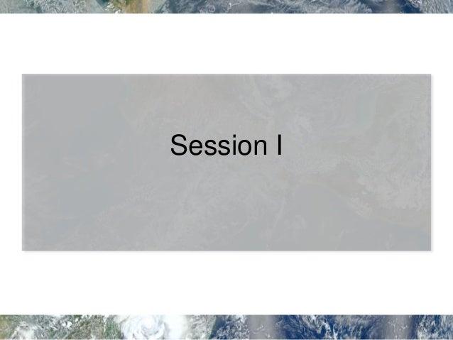 Session II