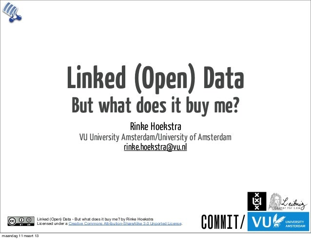 Linked (Open) Data                                    But what does it buy me?                                            ...