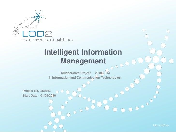 Creating Knowledge out of Interlinked Data                      Intelligent Information                            Managem...