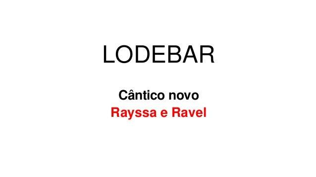LODEBAR Cântico novo Rayssa e Ravel