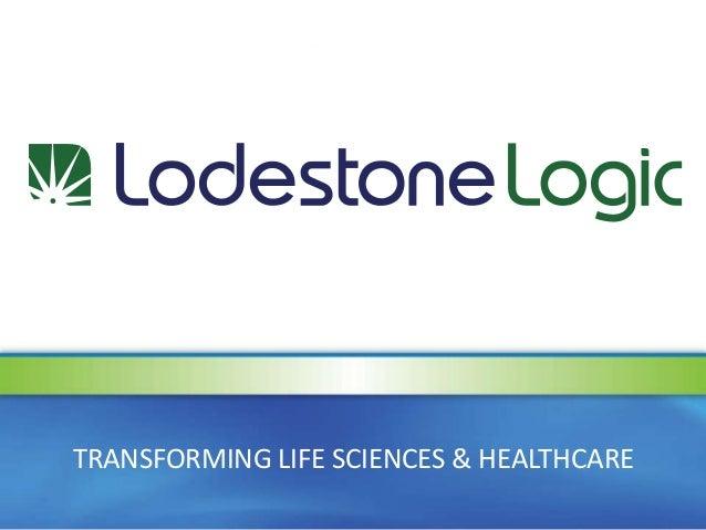 TRANSFORMING LIFE SCIENCES & HEALTHCARE