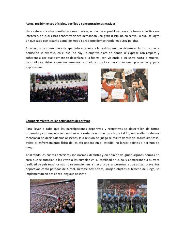 Actos, recibimientos oficiales, desfiles y concentraciones masivas.<br />Hace referencia a las manifestaciones masivas, en...