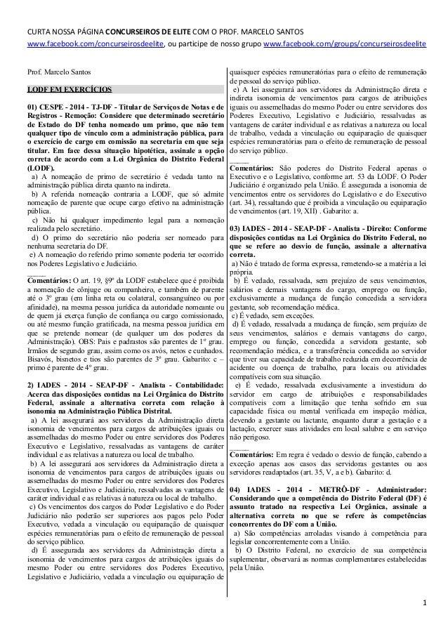CURTA NOSSA PÁGINA CONCURSEIROS DE ELITE COM O PROF. MARCELO SANTOS www.facebook.com/concurseirosdeelite, ou participe de ...