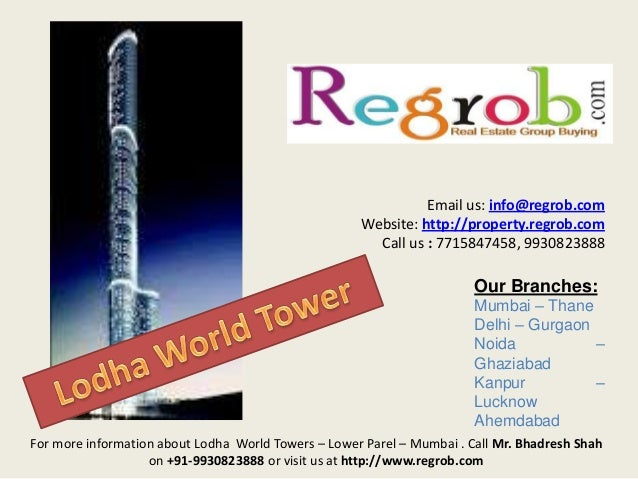 Email us: info@regrob.com Website: http://property.regrob.com Call us : 7715847458, 9930823888  Our Branches: Mumbai – Tha...