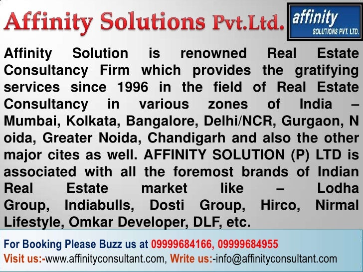 Affinity Solution is renowned Real EstateConsultancy Firm which provides the gratifyingservices since 1996 in the field of...