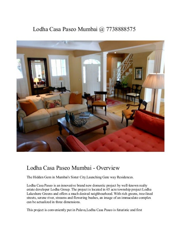 Lodha Casa Paseo Mumbai @ 7738888575 Lodha Casa Paseo Mumbai - Overview The Hidden Gem in Mumbai's Sister City.Launching G...