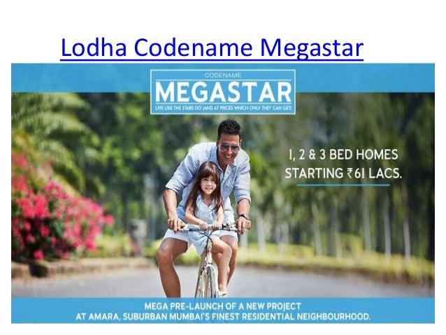 Lodha Codename Megastar