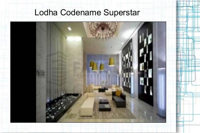 Lodha Codename Superstar
