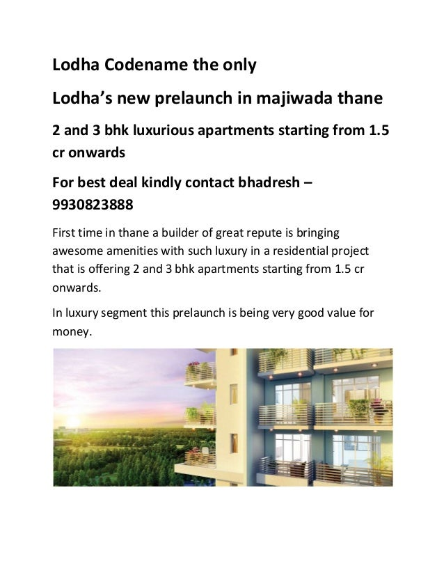 Lodha Codename the only Lodha's new prelaunch in majiwada thane 2 and 3 bhk luxurious apartments starting from 1.5 cr onwa...