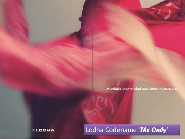 Lodha Codename 'The Only'