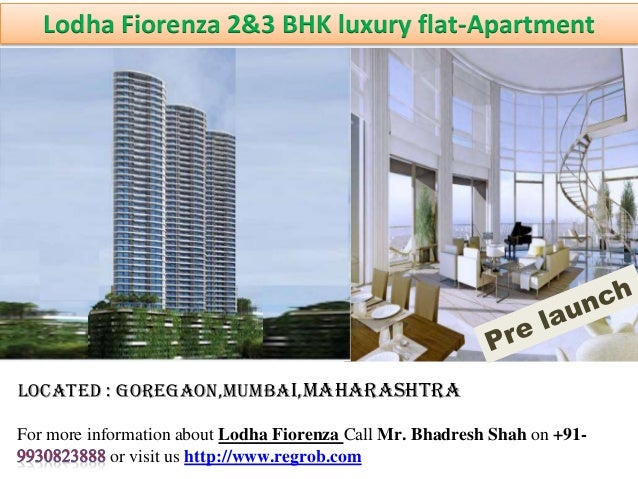 Lodha Fiorenza 2&3 BHK luxury flat-Apartment  Located : Goregaon,Mumbai,Maharashtra  For more information about Lodha Fior...