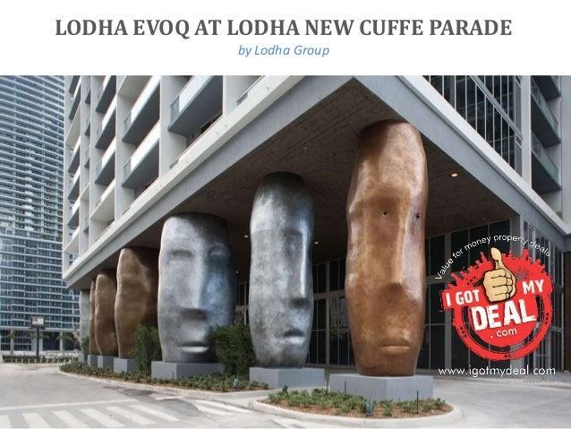 LODHA EVOQ AT LODHA NEW CUFFE PARADE by Lodha Group