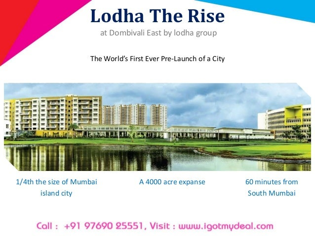 Lodha The Rise at Dombivali East by lodha group The World's First Ever Pre-Launch of a City 1/4th the size of Mumbai islan...