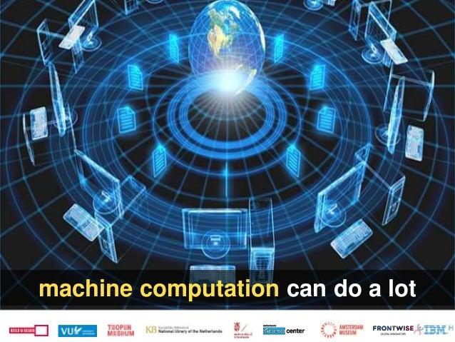 machine computation can do a lot