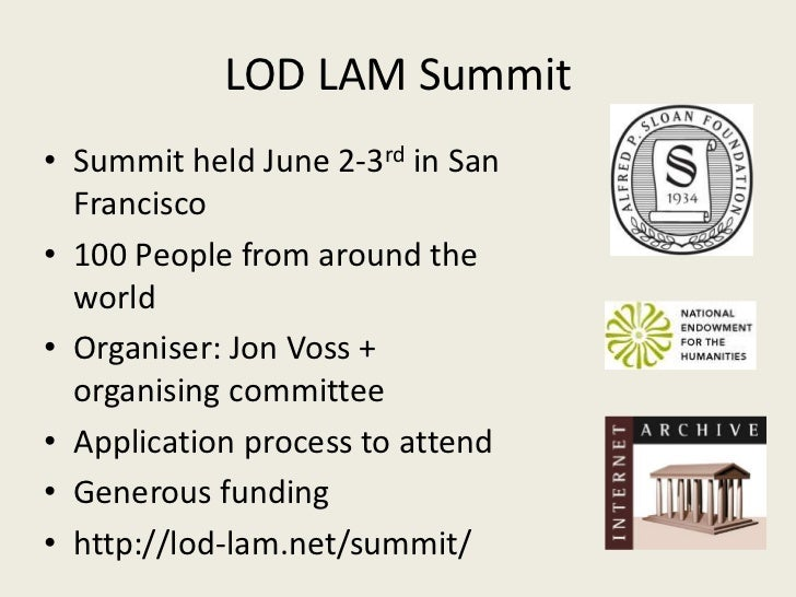 Report on the International Linked Open Data for Libraries, Archives and Museums Summit Slide 2