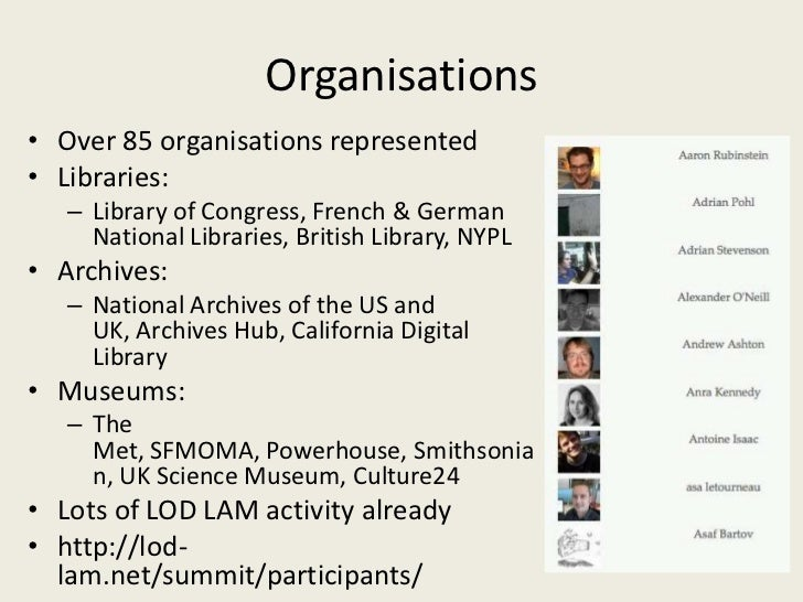 Report on the International Linked Open Data for Libraries, Archives and Museums Summit Slide 3