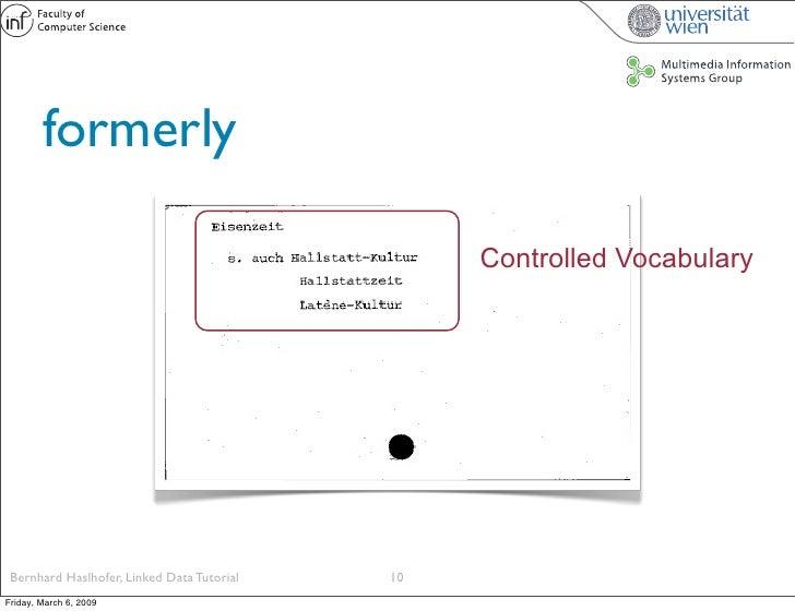 formerly                                                   Controlled Vocabulary      Bernhard Haslhofer, Linked Data Tuto...