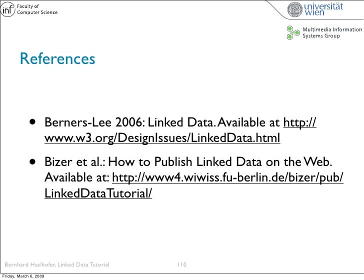 References                •          Berners-Lee 2006: Linked Data. Available at http://                         www.w3.or...