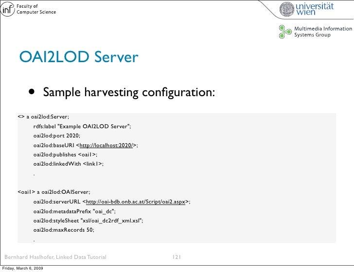 OAI2LOD Server               •          Sample harvesting configuration:        <> a oai2lod:Server;              rdfs:labe...