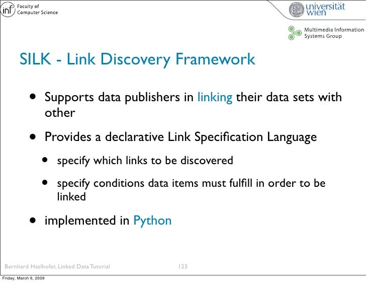 SILK - Link Discovery Framework               •          Supports data publishers in linking their data sets with         ...