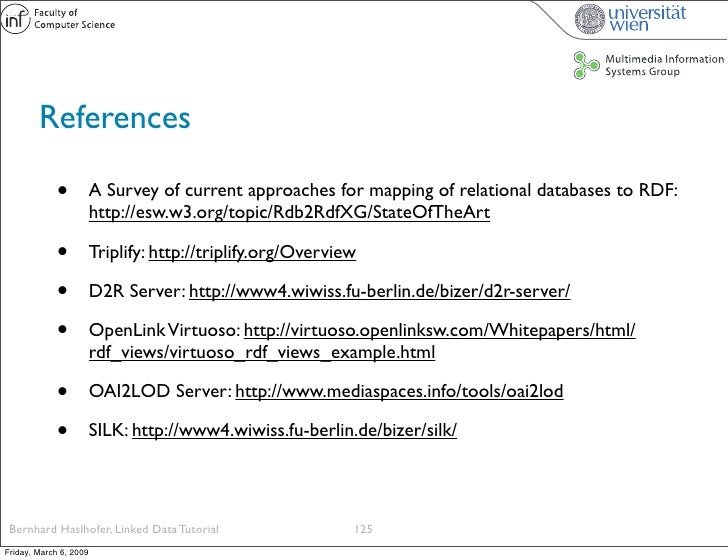 References               •          A Survey of current approaches for mapping of relational databases to RDF:            ...