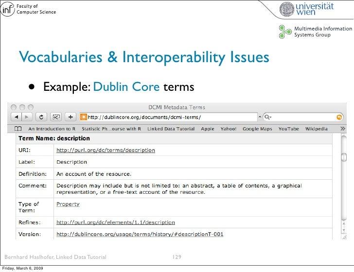 Vocabularies & Interoperability Issues              •          Example: Dublin Core terms      Bernhard Haslhofer, Linked ...