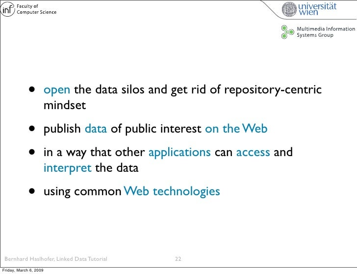 •          open the data silos and get rid of repository-centric                         mindset               •          ...