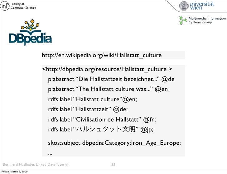 http://en.wikipedia.org/wiki/Hallstatt_culture                          <http://dbpedia.org/resource/Hallstatt_culture >  ...