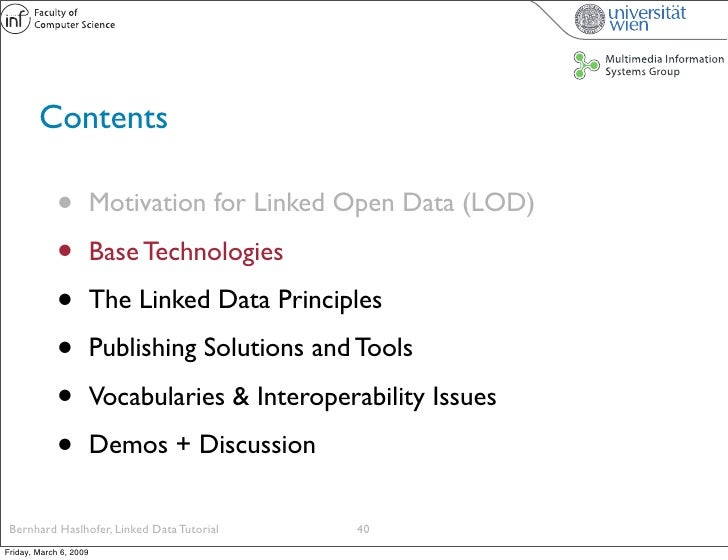 Contents               •          Motivation for Linked Open Data (LOD)               •          Base Technologies        ...