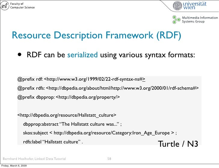 Resource Description Framework (RDF)               •          RDF can be serialized using various syntax formats:         ...