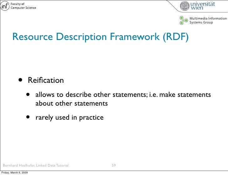 Resource Description Framework (RDF)                 •          Reification                    •      allows to describe ot...