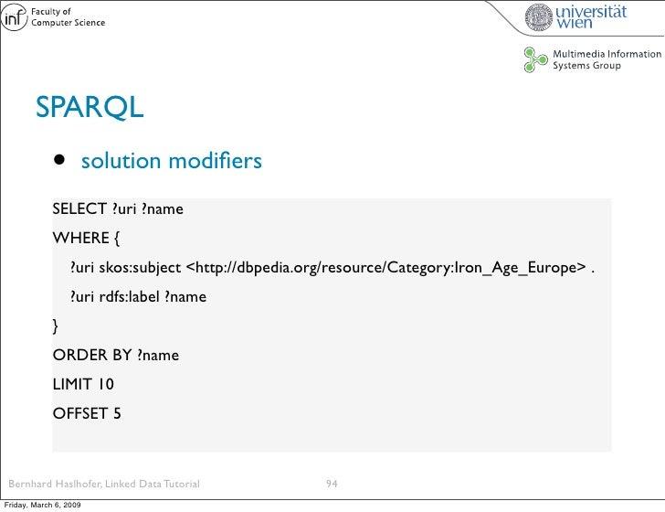 SPARQL              •          solution modifiers              SELECT ?uri ?name              WHERE {                  ?uri...