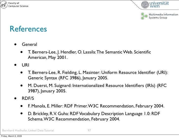 References              •          General                    •      T. Berners-Lee, J. Hendler, O. Lassila: The Semantic ...