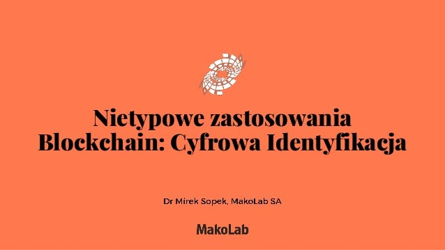 Nietypowe zastosowania Blockchain: Cyfrowa Identyfikacja