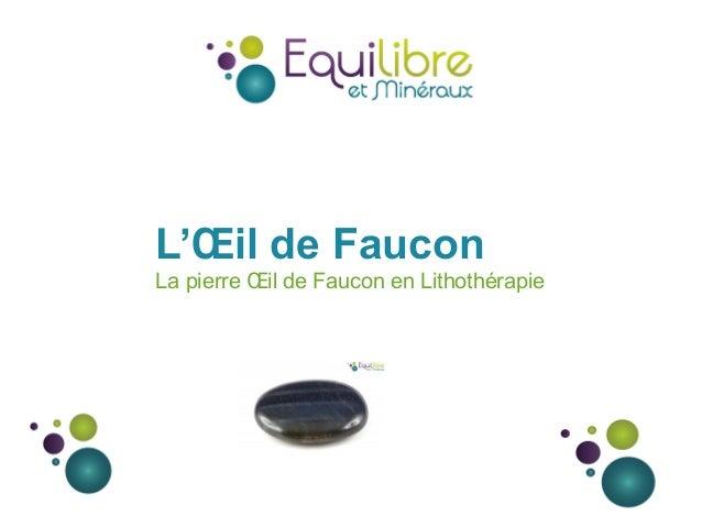 L'Œil de Faucon La pierre Œil de Faucon en Lithothérapie