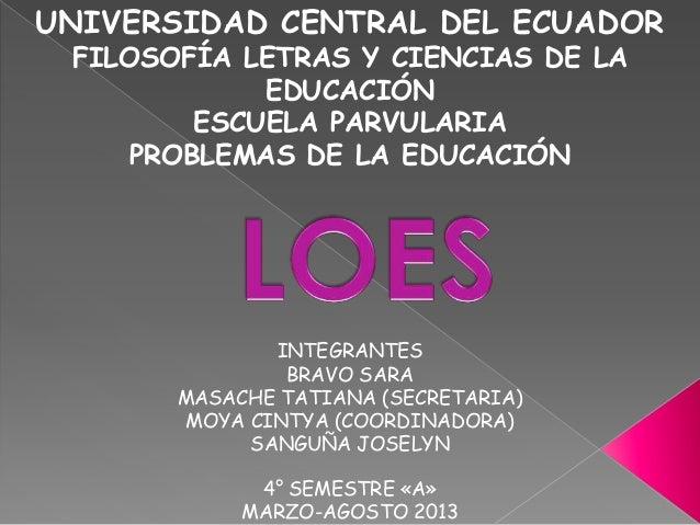 UNIVERSIDAD CENTRAL DEL ECUADOR FILOSOFÍA LETRAS Y CIENCIAS DE LA EDUCACIÓN ESCUELA PARVULARIA PROBLEMAS DE LA EDUCACIÓN  ...
