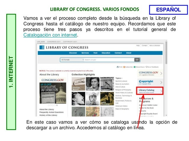 1.INTERNET LIBRARY OF CONGRESS. VARIOS FONDOS En este caso vamos a ver cómo se cataloga usando la opción de descargar a un...