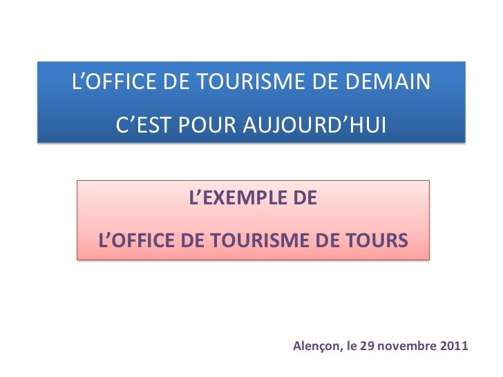 L 39 office de tourisme de demain l 39 exemple de tours - Office de tourisme les contamines montjoie ...
