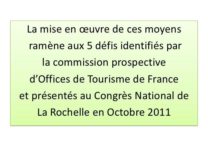 L 39 office de tourisme de demain l 39 exemple de tours patrick le noac - La rochelle office de tourisme ...