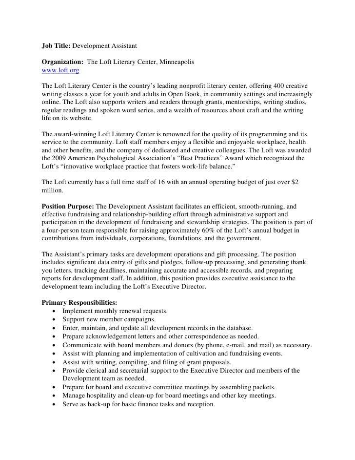 Job Title: Development AssistantOrganization: The Loft Literary Center, Minneapoliswww.loft.orgThe Loft Literary Center is...