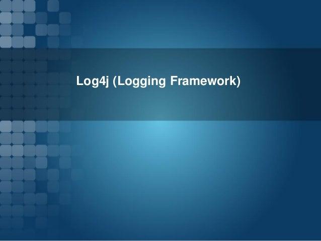 Log4j (Logging Framework)
