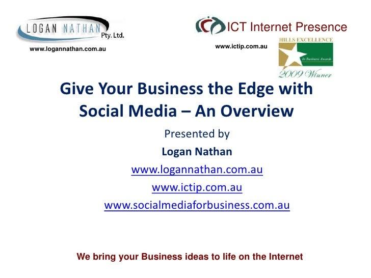 ICT Internet Presence www.logannathan.com.au                      www.ictip.com.au             Give Your Business the Edge...