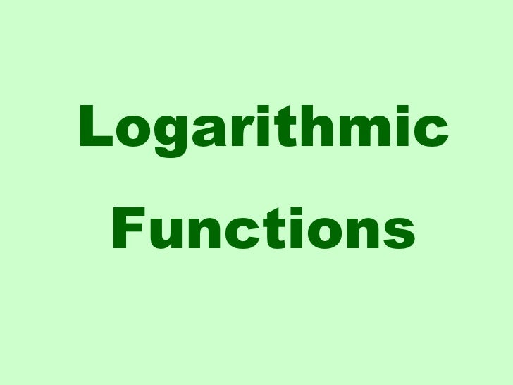LogarithmicFunctions