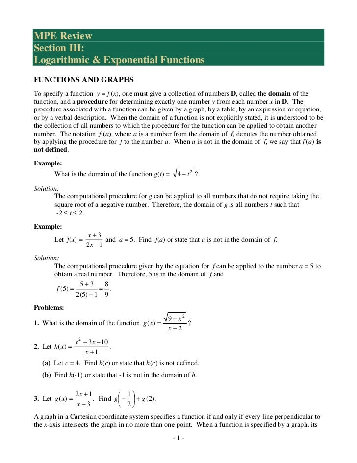 MPE ReviewSection III:Logarithmic & Exponential FunctionsFUNCTIONS AND GRAPHSTo specify a function y = f (x), one must giv...
